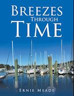 Breezes Through Time