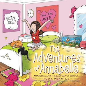 Bog, hæftet The Adventures of Annabelle: Annabelle and the Last Day of School af Judy Pernice