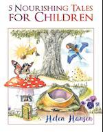 5 Nourishing Tales for Children