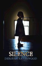 SILENCE af Deborah Ravenwood