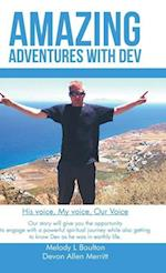 Amazing Adventures with Dev: His Voice, My Voice, Our Voice af Melody L. Boulton