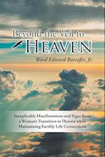 Beyond the Veil to Heaven