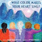 What Color Makes Your Heart Sing?