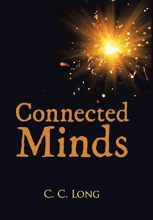 Bog, hardback Connected Minds af C. C. Long