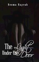 The Light Under the Door