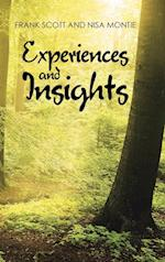 Experiences and Insights