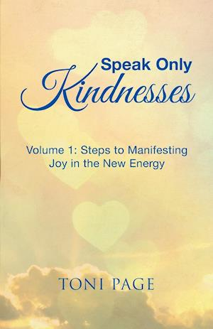 Speak Only Kindnesses