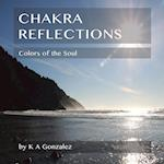 Chakra Reflections: Colors of the Soul
