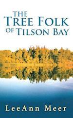 The Tree Folk of Tilson Bay