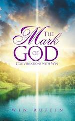 The Mark of God: Conversations with Win