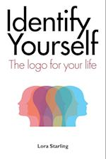 Identify Yourself: The Logo for Your Life