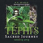 Tephi's Sacred Journey: Waking Song