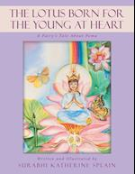 The Lotus Born for the Young at Heart: A Fairy's Tale About Pema