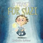 A Prayer for Suzi