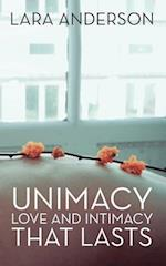 Unimacy: Love and Intimacy That Lasts
