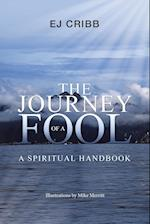 The Journey of a Fool: A Spiritual Handbook