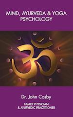 Mind, Ayurveda and Yoga Psychology
