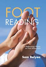 Foot Reading: A Reflexology Primer on Foot Assessment