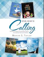 Your Heart Is Calling