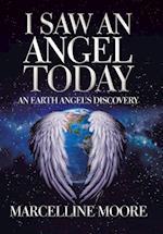 I Saw an Angel Today