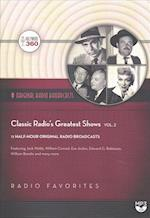 Classic Radio's Greatest Shows af Hollywood 360