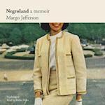 Negroland af Margo Jefferson