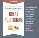 The Greatest Speeches of Great Politicians af SpeechWorks