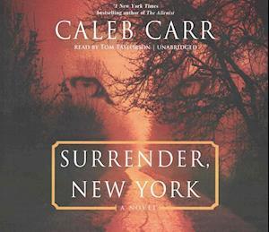 Lydbog, CD Surrender, New York af Caleb Carr