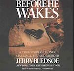 Before He Wakes