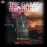 The Game Don't Change (Infamous)