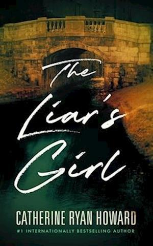 Bog, hardback The Liar's Girl af Catherine Ryan Howard