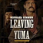 Leaving Yuma (American Legends Collection)