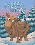 Sagggy, Baggy Aggie