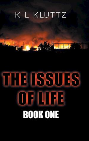 The Issues of Life: Book One