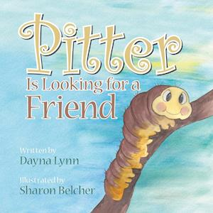 Pitter Is Looking for a Friend