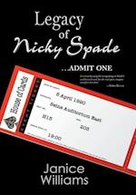 Legacy of Nicky Spade: Admit One