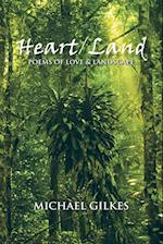 Heart / Land: Poems on Love & Landscape af Michael Gilkes