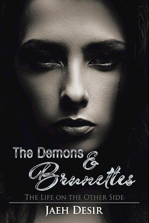 The Demons & Brunettes