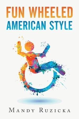Fun Wheeled American Style