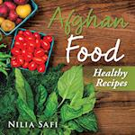 Afghan Food: Healthy Eating