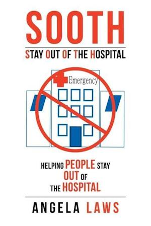SOOTH Stay Out Of the Hopsital