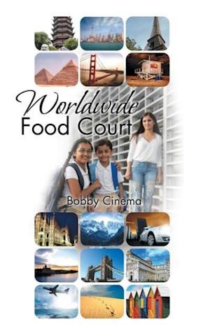 Worldwide Food Court