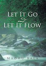 Let it Go and Let it Flow