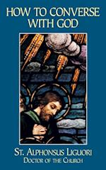 How to Converse with God af St. Alphonsus Liguori