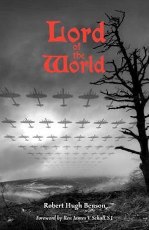 Bog, paperback Lord of the World af Robert Hugh Benson