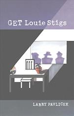 Get Louie Stigs