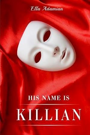 His Name Is Killian