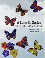 A Butterfly Garden in Freeform Peyote Stitch