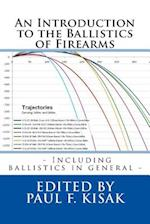 An Introduction to the Ballistics of Firearms