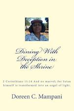 Dinning with Deception in the Shrine